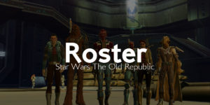 SWTOR – Inscription roster 1