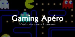 Gaming Apéro à Chambery le Jeudi 3 Octobre