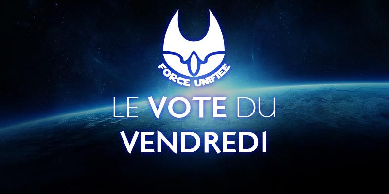 Le vote du vendredi #14