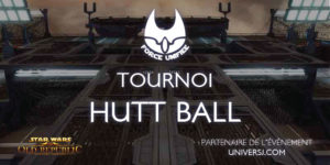 Tournoi Hutt Ball Force Unifiée #1