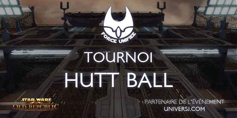 Tournoi Hutt Ball Force Unifiée #1